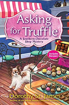 Asking for Truffle by Dorothy St. James