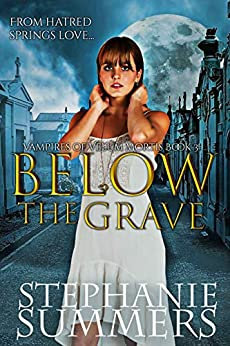 Below the Grave by Stephanie Summers