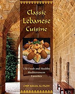Classic Lebanese Cuisine by Kamal Al-Faqih