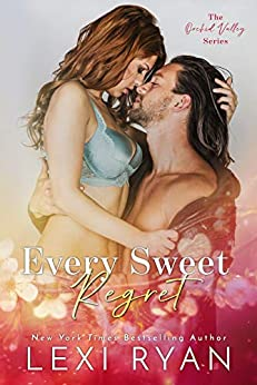 Every Sweet Regret by Lexi Ryan