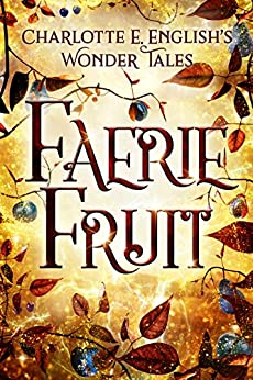 Faerie Fruit