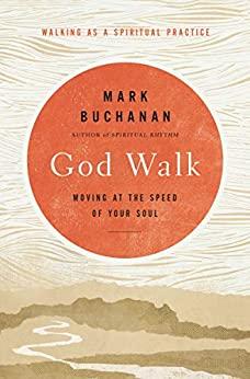 God Walk by Mark Buchanan