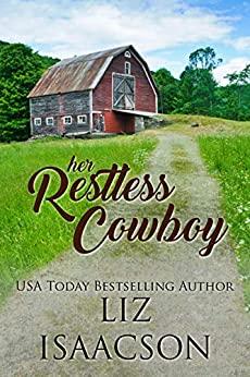 Her Restless Cowboy by Liz Isaacson