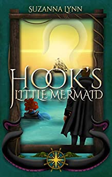 Hook's Little Mermaid by Suzanna Lynn