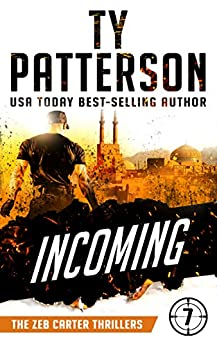 Incoming by Ty Patterson