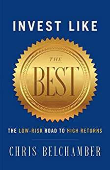 Invest Like the Best by Chris  Belchamber