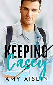 Keeping Casey by Amy Aislin