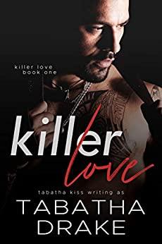 Killer Love by Tabatha Kiss