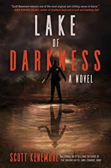Lake of Darkness by Scott Kenemore