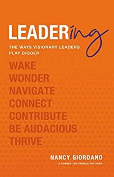 Leadering by Nancy Giordano
