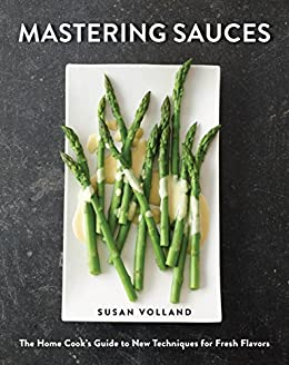 Mastering Sauces by Susan Volland