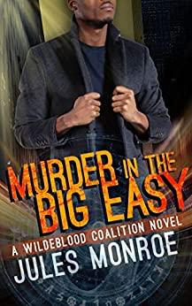Murder in the Big Easy by Jules Monroe