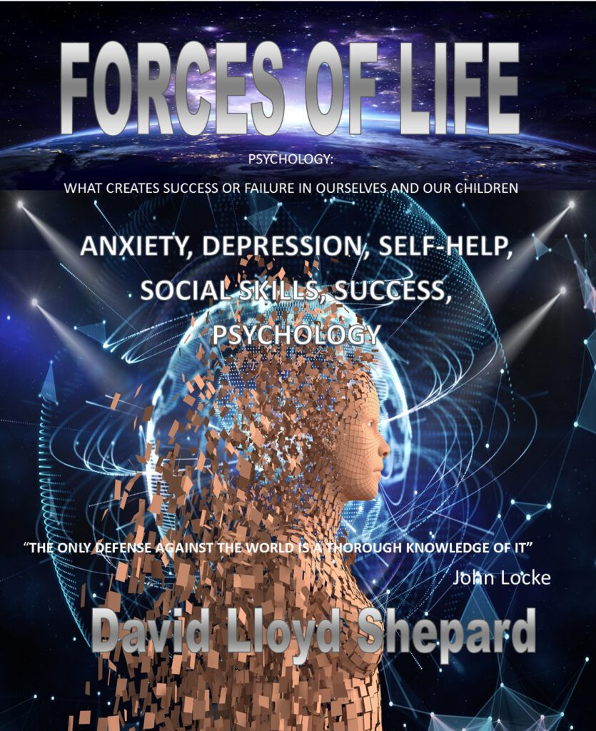 Forces of Life: Psychology – What Makes for Success or Failure in Life?