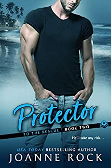 Protector by Joanne Rock