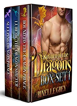 Return of the Dragons by Rinelle Grey