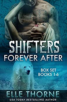 Shifters Forever After (Boxed Set) by Elle Thorne