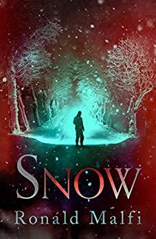 Snow by Ronald Malfi