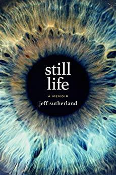 Still Life by Jeff Sutherland