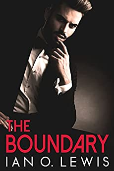 The Boundary by Ian O. Lewis