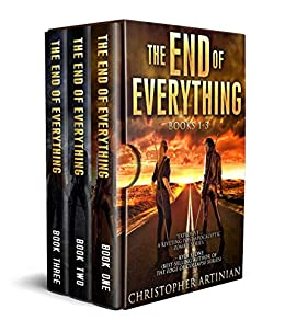 The End of Everything by Christopher Artinian