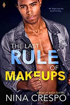 The Last Rule of Makeups by Nina Crespo