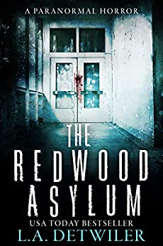 The Redwood Asylum