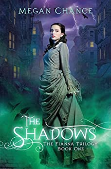 The Shadows by Megan Chance