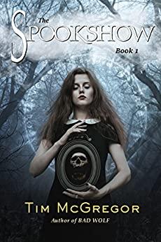 The Spookshow by Tim McGregor