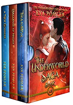 The Underworld Saga by Eva Pohler