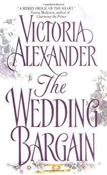 The Wedding Bargain by Victoria Alexander