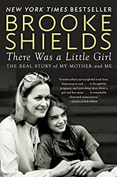 There Was a Little Girl by Brooke Shields