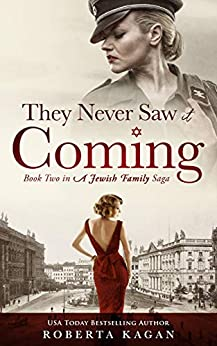 They Never Saw It Coming by Roberta Kagan