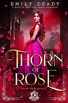 Thorn of Rose by Emily Deady