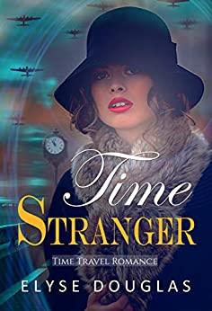 Time Stranger by Elyse Douglas