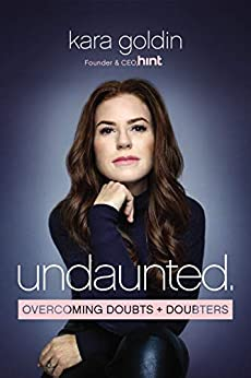 Undaunted by Kara Goldin