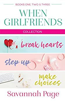 When Girlfriends Collection by Savannah Page