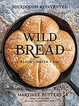 Wild Bread by MaryJane Butters