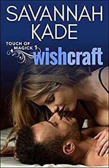 Wishcraft by Savannah Kade