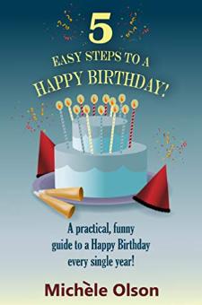 5 Easy Steps to a Happy Birthday!