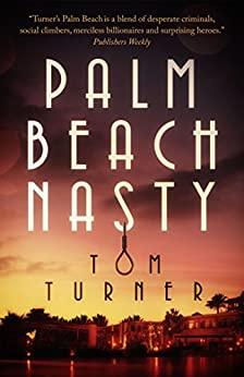 Palm Beach Nasty
