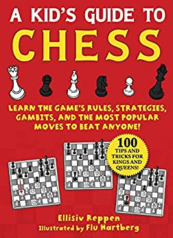 A Kid's Guide to Chess by Ellisiv Reppen