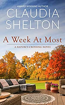 A Week at Most by Claudia Shelton