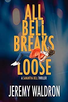 All Bell Breaks Loose