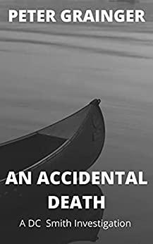 An Accidental Death by Peter Grainger