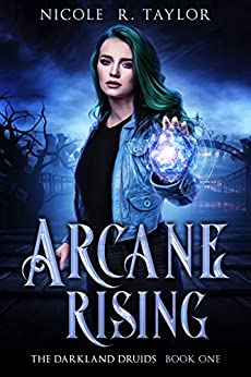 Arcane Rising by Nicole R. Taylor