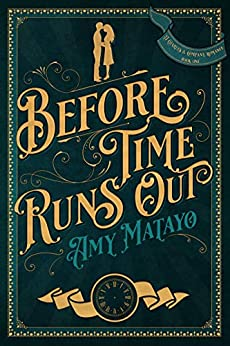 Before Time Runs Out by Amy Matayo