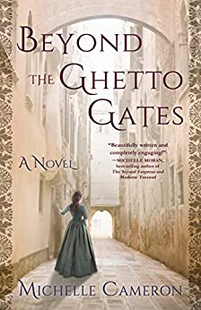 Beyond the Ghetto Gates by Michelle Cameron