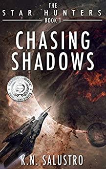Chasing Shadows by K.N. Salustro