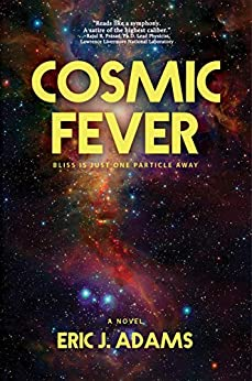 Cosmic Fever by Eric J. Adams