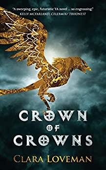 Crown of Crowns by Clara Loveman